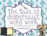 Word Work Centers: The Tale of Despereaux