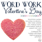 Word Work Centers: Valentine's Day