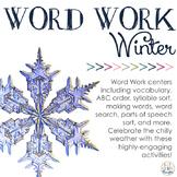 Word Work Centers: Winter