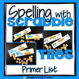 Word Work Sight Word Centers with Scrabble Tiles - Primer Words