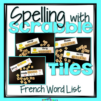 Word Work Centers with Scrabble Tiles - French Vocabulary