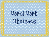 Word Work Choices