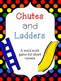 Word Work: Chutes and Ladders Short Vowel Edition