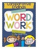 Word Work - Comparative Endings