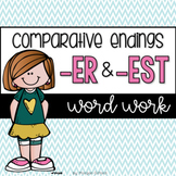 Word Work: Comparative Endings er and est