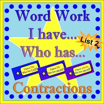 Word Work - Contractions-List Two  *Star Theme with Flashc