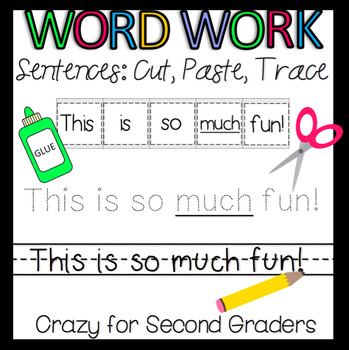 Word Work: Cut, Glue, Trace, Try Sentence Fun!