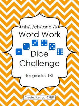Word Work Dice Challenge for Articulation of /sh, ch, j/