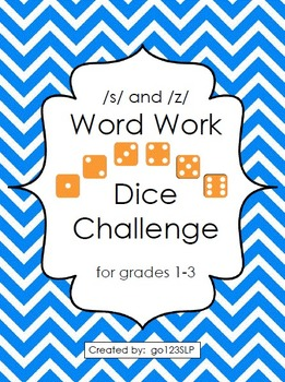 Word Work Dice Challenge for Articulation of /s,z/