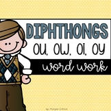 Word Work: Diphthongs ou, oy, oi, and ow
