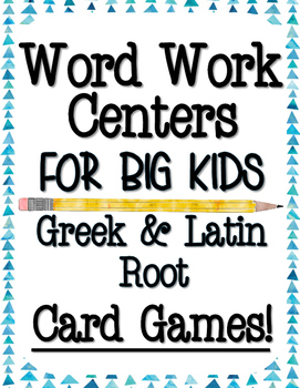 Word Work For Big Kids-Greek and Latin Root Card Games