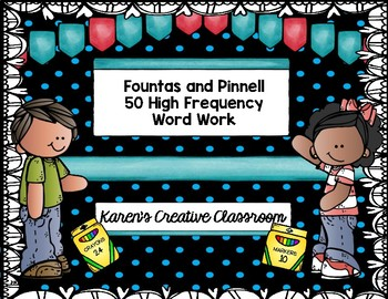 Word Work: Fountas & Pinnell 50 HFW