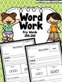 Word Work -Fry words 100-200