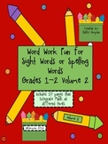 Sight Words or Spelling Word Work Fun Grades 1 and 2 Volume 2