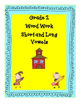 Word Work Grade Two - Vowel Sounds and High Frequency Words