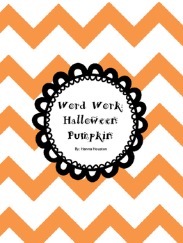 Word Work - Halloween Pumpkin