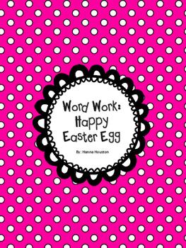 Word Work - Happy Easter Egg