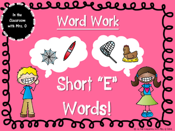 "Short Vowel Word Work- Short ""E"""
