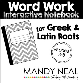 Greek and Latin Roots Word Work Interactive Notebook by