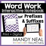 Prefixes and Suffixes Activities   Print + Digital