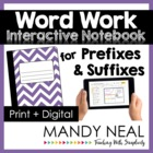 Prefixes and Suffixes Word Work Interactive Notebook