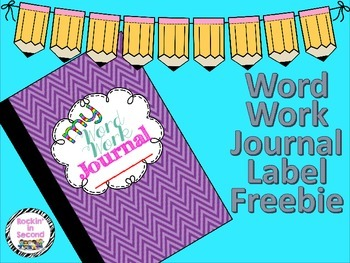 Word Work Journal Labels FREEBIE