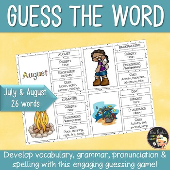 Word Work July and August Guess the word