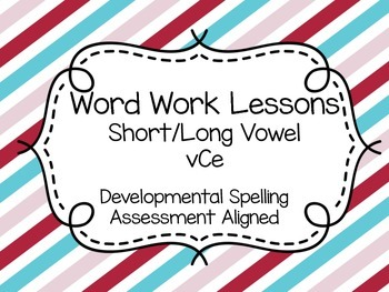 Word Work Lessons Magic E Unit