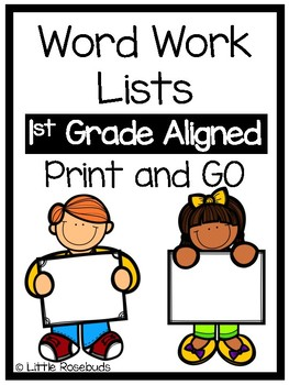 Word Work Lists 1st Grade