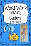 Word Work Literacy Centers Fish Sticks