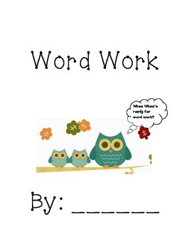 Word Work Literacy by Design 2nd grade Theme 3&4