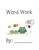 Word Work Literacy by Design 2nd grade Theme 3&4