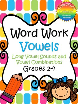 Word Work - Long Vowels and Vowel Combinations