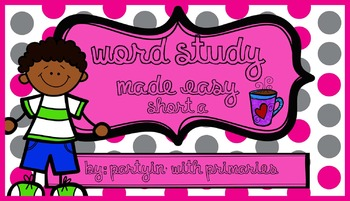 Word Work Made Easy: Short A
