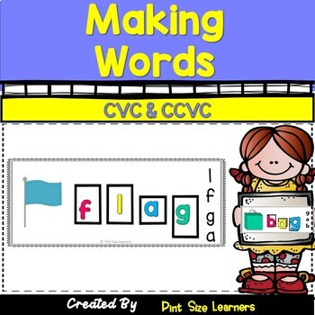 Word Work Activities Making CVC and CCVC Words