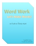 Word Work - Making Words