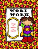 Word Work (Making Words Spanish Edition)