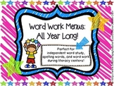 Word Work Menus: All Year Long!