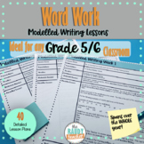 Word Work | Modelled Writing Lessons | Gr 5&6 | Ontario Cu