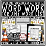Spelling Activities Any List Word: Digital Word Work Distance Learning Packet