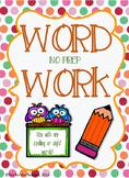 Word Work, No Prep Activities!