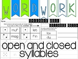 Word Work - Open/Closed Syllables