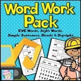 Kindergarten Word Work Pack CVC Words, Sight Words, Sentences, Blends, Digraphs