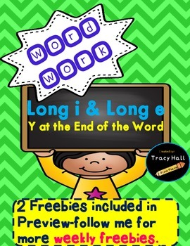 Word Work Phonics Spelling Long i Long e with Y- freebies