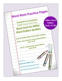 Word Work Practice Pages Words Their Way Within Word Pattern Sorts 19-30