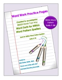 Word Work Practice Pages Words Their Way Within Word Pattern Sorts 7-50
