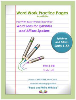 Word Work Practice Pages Words Their Way Syllable & Affixes(Juncture) Sorts 1-56