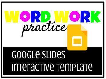 Word Work Practice with Google Slides