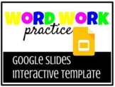 Word Work Practice with Google Slides