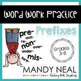 Word Work Practice ~ Prefixes